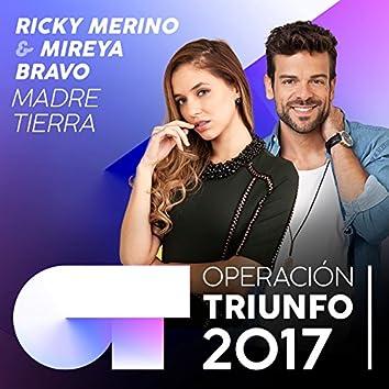 Madre Tierra (Operación Triunfo 2017)