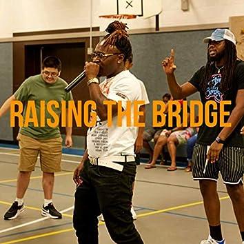 Raise The Bridge