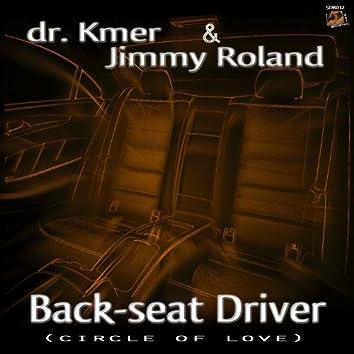 Backseat Driver (Circle of Love)