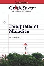 GradeSaver(TM) ClassicNotes: Interpreter of Maladies