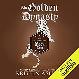 The Golden Dynasty                   Written by:                                                                                                                                 Kristen Ashley                               Narrated by:                                                                                                                                 Tillie Hooper                      Length: 17 hrs and 24 mins     15 ratings     Overall 4.4