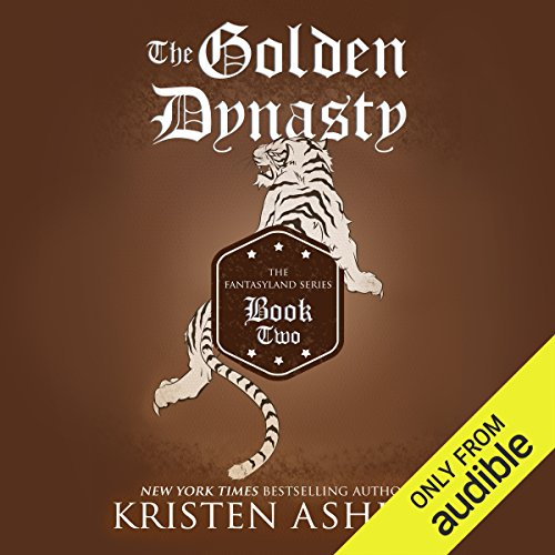 The Golden Dynasty                   By:                                                                                                                                 Kristen Ashley                               Narrated by:                                                                                                                                 Tillie Hooper                      Length: 17 hrs and 24 mins     43 ratings     Overall 4.6