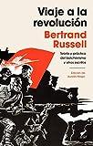 Viaje a la revolución: Práctica y teoría del bolchevismo y otros escritos. Edición de Aurelio Major (Ariel)