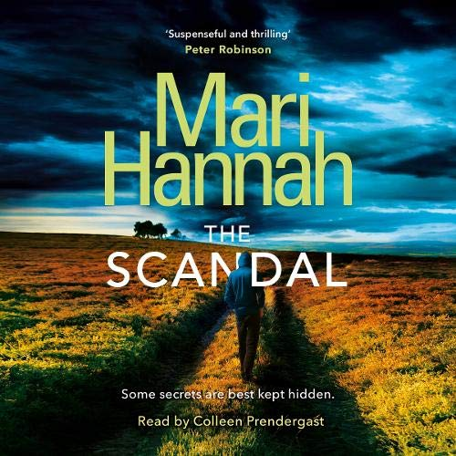 The Scandal Audiobook By Mari Hannah cover art
