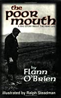Poor Mouth: A Bad Story about the Hard Life (Irish Literature)
