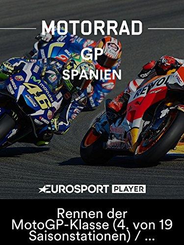 Motorrad: MotoGP 2018 - Großer Preis von Spanien in Jerez de la Frontera - Rennen der MotoGP-Klasse (4. von 19 Saisonstationen)/Übertragung vom Circuito de Jerez