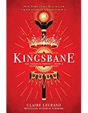 Kingsbane: 2 (The Empirium Trilogy, 2)