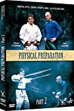 Physical Preparation for Martial Arts Vol.2