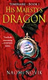 His Majesty s Dragon (Temeraire, Book 1)