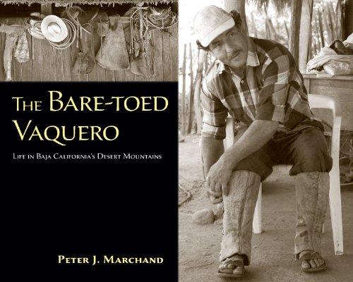 The Bare-toed Vaquero: Life in Baja California\'s Desert Mountains (English Edition)