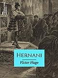 Hernani - Ou l'Honneur castillan - Format Kindle - 2,99 €