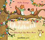 Das kleine Waldhotel – Ein Blütenfest für Mona Maus von Kallie George