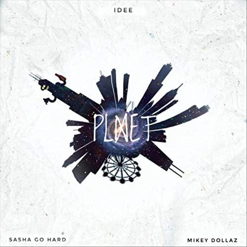 Idee feat. Sasha Go Hard & Mikey Dollaz