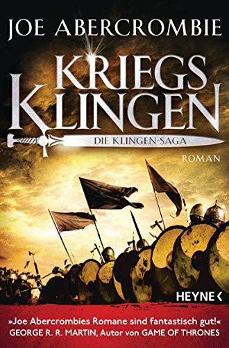 Kriegsklingen - Die Klingen-Saga: Roman (Die Klingen-Romane, Band 1)