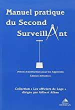 Manuel pratique du second surveillant de Gilbert Alban