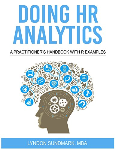 Doing HR Analytics - A Practitioner's Handbook With R Examples