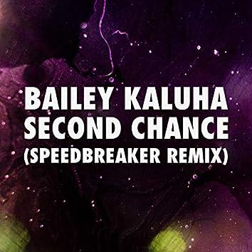 Second Chance (Speedbreaker Remix)