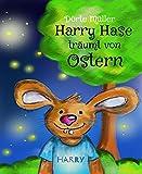 Harry Hase träumt von Ostern: Lustige Ostergeschichten