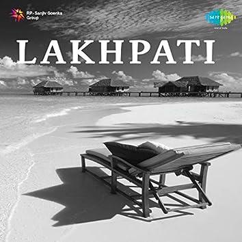 Lakhpati (Original Motion Picture Soundtrack)