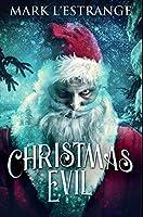 Christmas Evil: Premium Hardcover Edition