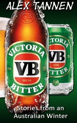 Victoria Bitter - Stories from an Australian Winter