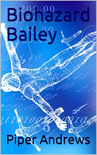Biohazard Bailey (English Edition)
