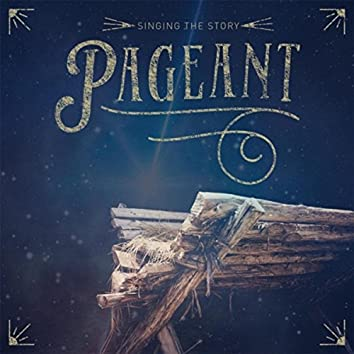 Pageant: Singing the Story