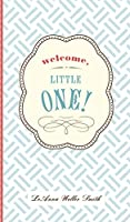 Welcome, Little One!: A Modern Minimalist Journal for Baby's First Year