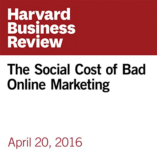 The Social Cost of Bad Online Marketing copertina