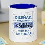 La mente es Maravillosa - Taza Frase y Dibujo Divertido (Diseñar, Construir, innovar, la Mente de un Ingeniero Nunca Deja de soñar) Regalo Ingeniero