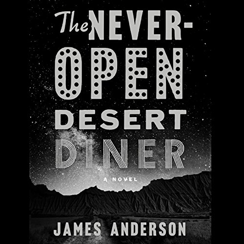 The Never-Open Desert Diner audiobook cover art