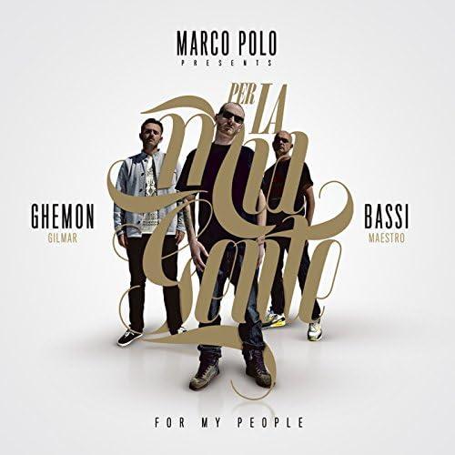 Marco Polo, Bassi Maestro, Ghemon