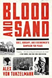 Blood and Sand: Suez, Hungary, and Eisenhower s Campaign for Peace