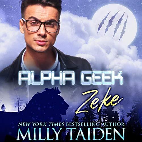 Page de couverture de Alpha Geek: Zeke