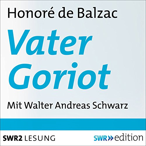Vater Goriot audiobook cover art
