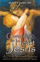Consoling the Heart of Jesus Publisher: Marian Press