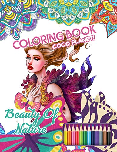 Coco Planet! - Beauty Of Nature Coloring Book: A Beautiful Travel Coloring Book Of Famous National Scenaries, Relaxing Nature And Incredible Landscapes