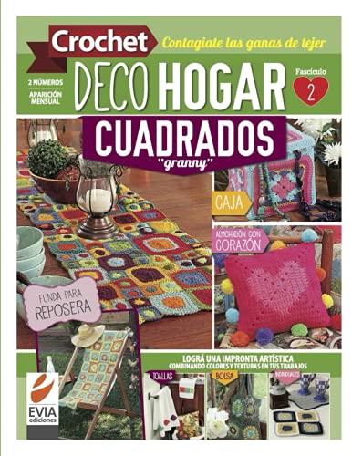 """Crochet DecoHogar. Cuadrados """"Granny"""" 2: Logra una impronta artística combinando colores y texturas en tus trabajos"""