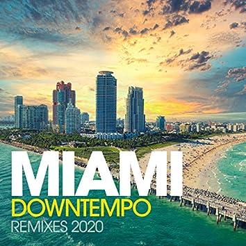 Miami Downtempo Remixes 2020