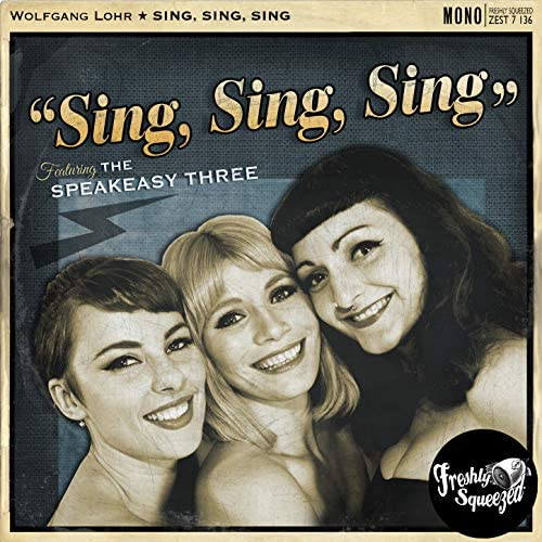 Wolfgang Lohr feat. The Speakeasy Three