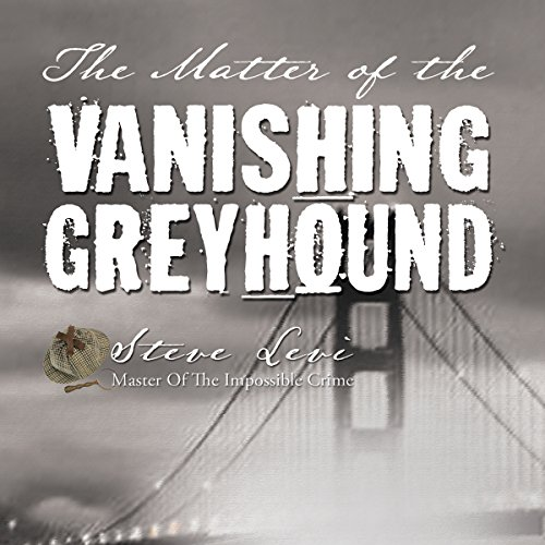 The Matter of the Vanishing Greyhound audiobook cover art
