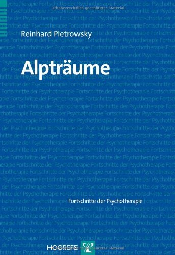 Alpträume (Fortschritte der Psychotherapie / Manuale für die Praxis) (German Edition)