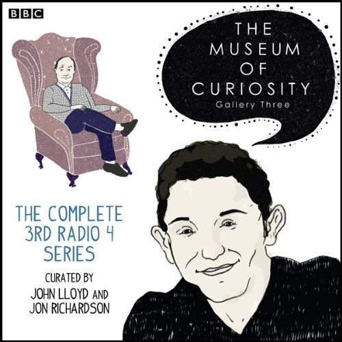 The Museum of Curiosity: The Complete Gallery 3 audiobook cover art