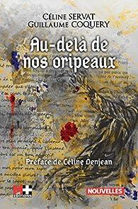 Au-delà de nos oripeaux par Céline Servat