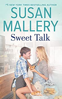 Sweet Talk (The Bakery Sisters Book 1) by [Susan Mallery]