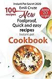 New  Foolproof, Quick & Easy recipes: Instant Pot cookbook: New Foolproof, Quick & Easy  100 Instant Pot Recipes ( Bonus 20 ) (Instant Pot Secret  2020)
