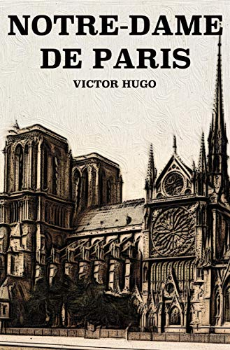 Amazon Com Notre Dame De Paris French Edition Ebook Victor Hugo Kindle Store