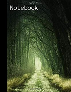 Notebook: College Ruled Lined Notebook Journal   Dark Forest Scary Path Nature Cover Composition Notebook   Large 8.5x11in...