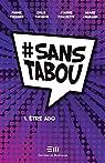 #sanstabou, tome 1 : Être ado par Charland