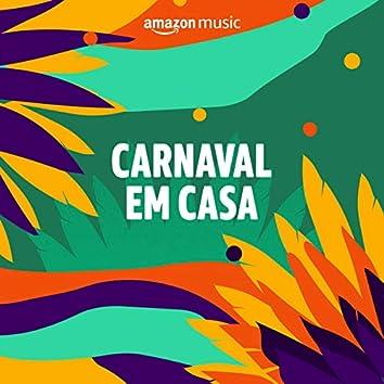 Carnaval em casa